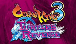 Ocean King 3 Turtles Revenge