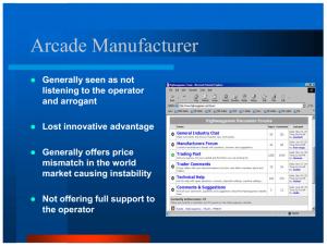 2005 Slide - Arcade Manufacturer
